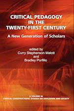 Critical Pedagogy in the Twenty-First Century (Critical Constructions: Studies on Education and Society)