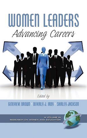 Women Leaders: Advancing Careers (Hc)
