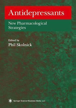 Antidepressants: New Pharmacological Strategies