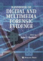 Handbook of Digital and Multimedia Forensic Evidence af Barbara