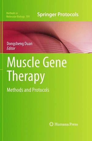 Muscle Gene Therapy: Methods and Protocols