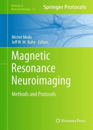 Magnetic Resonance Neuroimaging: Methods and Protocols