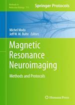 Magnetic Resonance Neuroimaging (METHODS IN MOLECULAR BIOLOGY, nr. 711)