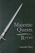 Majestic Quests: Royan af Amanda Ross