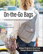 On the Go Bags - 15 Handmade Purses, Totes & Organizers af Lindsay Conner