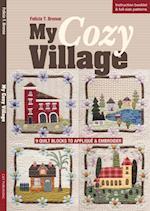 My Cozy Village af Felicia T. Brenoe