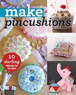 Make Pincushions (Make Series)