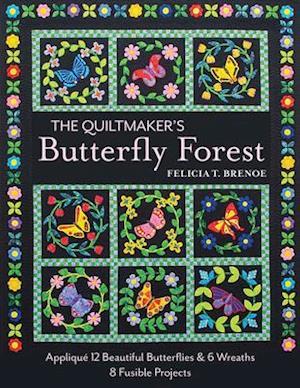 Quiltmaker's Butterfly Forest af Felicia T. Brenoe