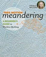 Free-Motion Meandering-A Beginner's Guide to Machine Quilting
