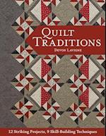 Quilt Traditions af Devon LaVigne