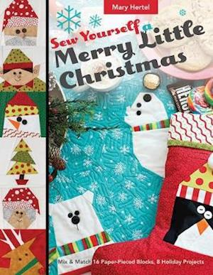 Bog, paperback Sew Yourself a Merry Little Christmas af Mary Hertel
