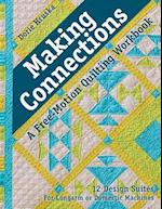 Making Connections-A Free-Motion Quilting Workbook
