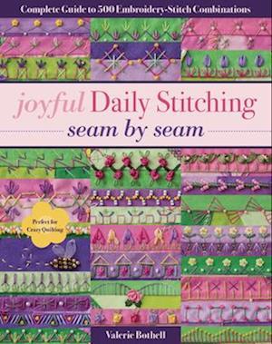 Joyful Daily Stitching - Seam by Seam