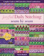 Joyful Daily Stitching, Seam by Seam af Valerie Bothell