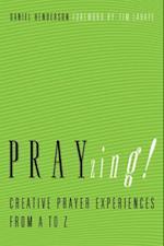 PRAYzing! af Daniel Henderson