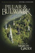 Pillar and Bulwark