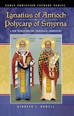 Ignatius of Antioch & Polycarp of Smyrna