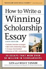 How to Write a Winning Scholarship Essay (How to Write a Winning Scholarship Essay)