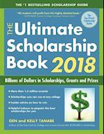 The Ultimate Scholarship Book 2018 (Ultimate Scholarship Book)