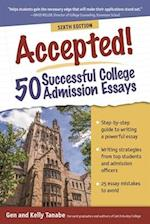 Accepted! 50 Successful College Admission Essays (Accepted!)