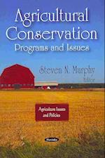Agricultural Conservation (Agriculture Issues and Policies)