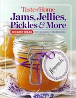 Taste of Home Jams, Jellies, Pickles & More (Toh 201)