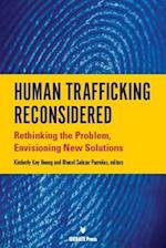 Human Trafficking Reconsidered af Kimberly Kay Hoang