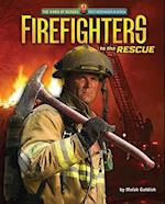 Firefighters to the Rescue (The Work of Heroes)