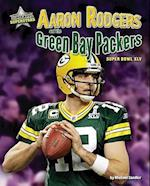 Aaron Rodgers and the Green Bay Packers (Super Bowl Superstars)