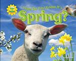 How Do You Know It's Spring? af Ruth Owen