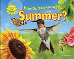 How Do You Know It's Summer? af Suzy Gazlay, Ruth Owen