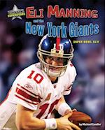Eli Manning and the New York Giants (Super Bowl Superstars)