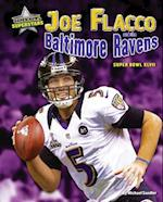 Joe Flacco and the Baltimore Ravens (Super Bowl Superstars)