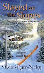 Slayed on the Slopes af Kate Dyer-Seeley