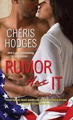 Rumor Has It (The Rumor, nr. 1)