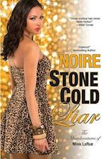 Stone Cold Liar (Misadventures of Mink LaRue)