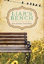 Liar's Bench af Kim Michele Richardson