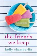 The Friends We Keep af Holly Chamberlin