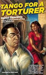 Tango for a Torturer af Daniel Chavarria