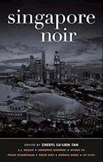 Singapore Noir (Akashic Noir)
