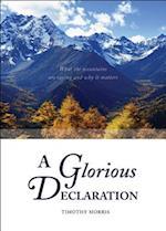 A Glorious Declaration af Timothy Morris