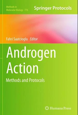 Androgen Action: Methods and Protocols
