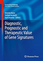 Diagnostic, Prognostic and Therapeutic Value of Gene Signatures (Current Clinical Pathology)