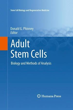 Adult Stem Cells: Biology and Methods of Analysis