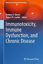 Immunotoxicity, Immune Dysfunction, and Chronic Disease (Molecular and Integrative Toxicology)