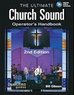 The Ultimate Church Sound Operator's Handbook (Music Pro Guides)