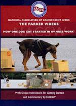 The Parker Videos (National Association of Canine Scent Work)