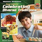 Food Culture: Celebrating Diverse Traditions (Mission: Nutrition)