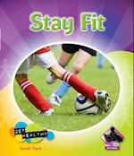 Stay Fit (Get Healthy)