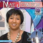 Mae Jemison: Awesome Astronaut af Jill C. Wheeler